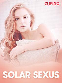 Bohman, Marcus - Solar Sexus - erotiska noveller, ebook