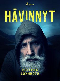 Lönnroth, Heleena - Hävinnyt, ebook