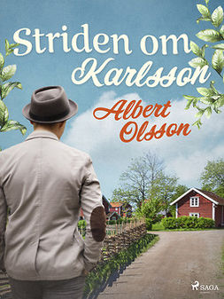 Olsson, Albert - Striden om Karlsson, ebook