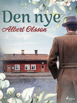 Olsson, Albert - Den nye, ebook