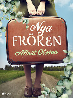 Olsson, Albert - Nya fröken, ebook
