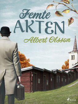 Olsson, Albert - Femte akten, ebook