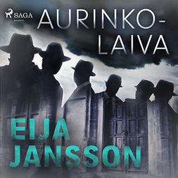 Jansson, Eija - Aurinkolaiva, äänikirja