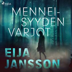 Jansson, Eija - Menneisyyden varjot, äänikirja