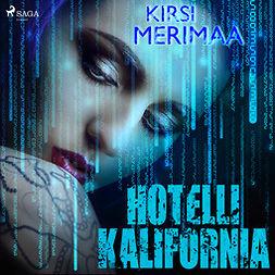 Merimaa, Kirsi - Hotelli Kalifornia, äänikirja