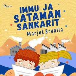 Brunila, Marjut - Immu ja sataman sankarit, audiobook