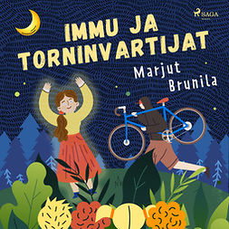 Brunila, Marjut - Immu ja Torninvartijat, audiobook