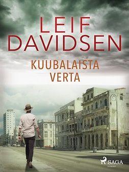 Davidsen, Leif - Kuubalaista verta, e-kirja