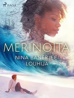 Banerjee-Louhija, Nina - Merinoita, ebook