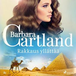 Cartland, Barbara - Rakkaus yllättää, äänikirja