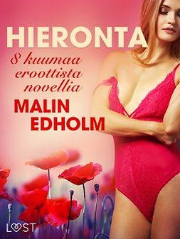 Edholm, Malin - Hieronta - 8 kuumaa eroottista novellia, ebook