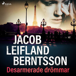 Berntsson, Jacob Leifland - Desarmerade drömmar, audiobook