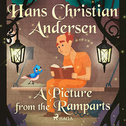 Andersen, Hans Christian - A Picture from the Ramparts, audiobook