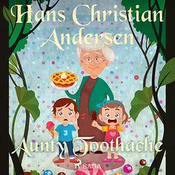 Andersen, Hans Christian - Aunty Toothache, audiobook