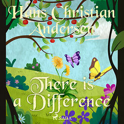 Andersen, Hans Christian - There is a Difference, audiobook