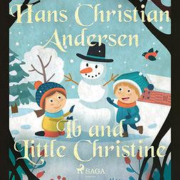 Andersen, Hans Christian - Ib and Little Christine, audiobook