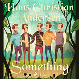 Andersen, Hans Christian - Something, audiobook