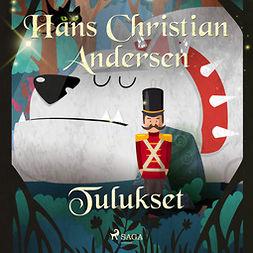 Andersen, H. C. - Tulukset, äänikirja