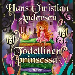 Andersen, H. C. - Todellinen prinsessa, äänikirja