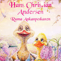 Andersen, H. C. - Ruma Ankanpoikanen, äänikirja