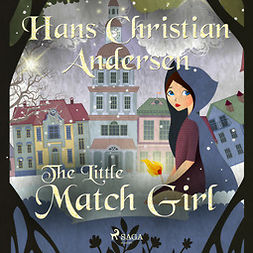 Andersen, Hans Christian - The Little Match Girl, audiobook