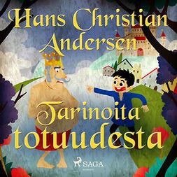 Andersen, H. C. - Tarinoita totuudesta, äänikirja