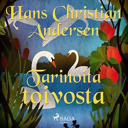Andersen, H. C. - Tarinoita toivosta, äänikirja