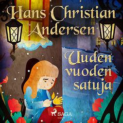 Andersen, H. C. - Uuden vuoden satuja, äänikirja