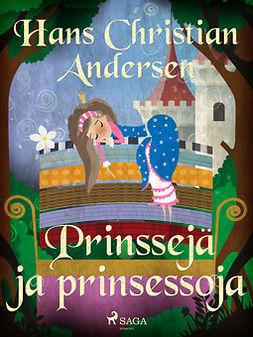 Andersen, H. C. - Prinssejä ja prinsessoja, e-kirja