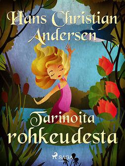 Andersen, H. C. - Tarinoita rohkeudesta, ebook