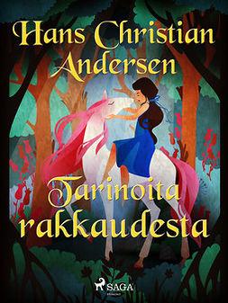 Andersen, H. C. - Tarinoita rakkaudesta, e-kirja