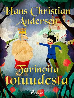 Andersen, H. C. - Tarinoita totuudesta, e-kirja