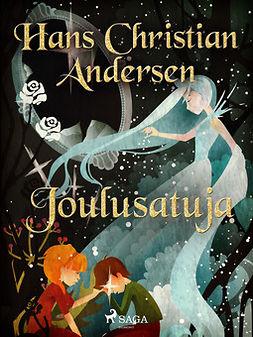 Andersen, H. C. - Joulusatuja, e-kirja