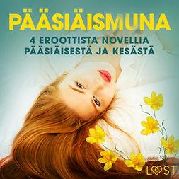 Slonawski, Katja - Pääsiäismuna - 4 eroottista novellia pääsiäisestä ja kesästä, äänikirja