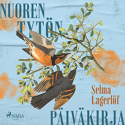 Lagerlöf, Selma - Nuoren tytön päiväkirja, äänikirja