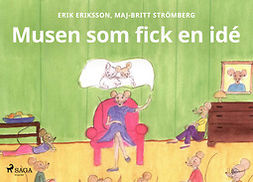 Eriksson, Erik - Musen som fick en idé, ebook
