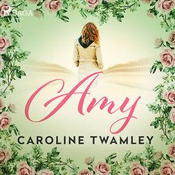 Twamley, Caroline - Amy, audiobook