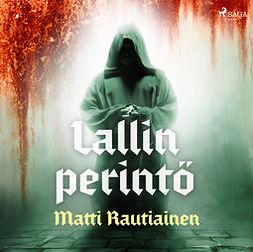 Rautiainen, Matti - Lallin perintö, äänikirja