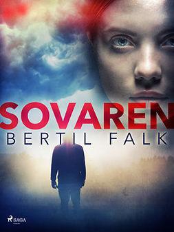 Falk, Bertil - Sovaren, ebook