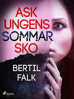 Falk, Bertil - Askungens sommarsko, ebook