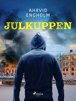Engholm, Ahrvid - Julkuppen, ebook