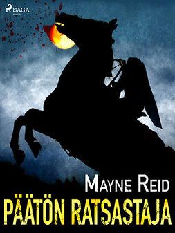 Reid, Mayne - Päätön ratsastaja, ebook