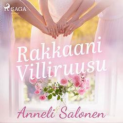 Salonen, Anneli - Rakkaani Villiruusu, äänikirja