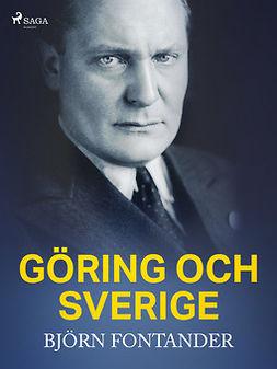 Fontander, Björn - Göring och Sverige, ebook