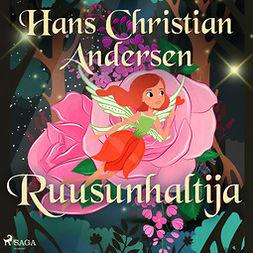 Andersen, H. C. - Ruusunhaltija, äänikirja