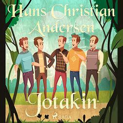 Andersen, H. C. - Jotakin, äänikirja