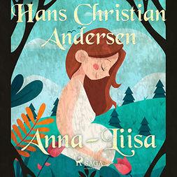 Andersen, H. C. - Anna-Liisa, audiobook
