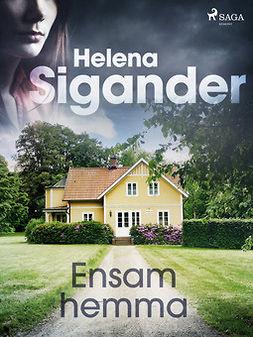 Sigander, Helena - Ensam hemma, ebook