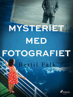Falk, Bertil - Mysteriet med fotografiet, ebook
