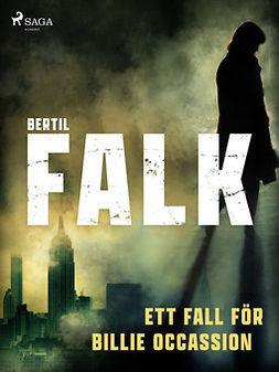 Falk, Bertil - Ett fall för Billie Occassion, ebook